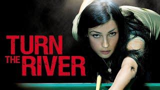 Turn The River (Full Movie) Famke Janssen, Pool shark kidnaps son