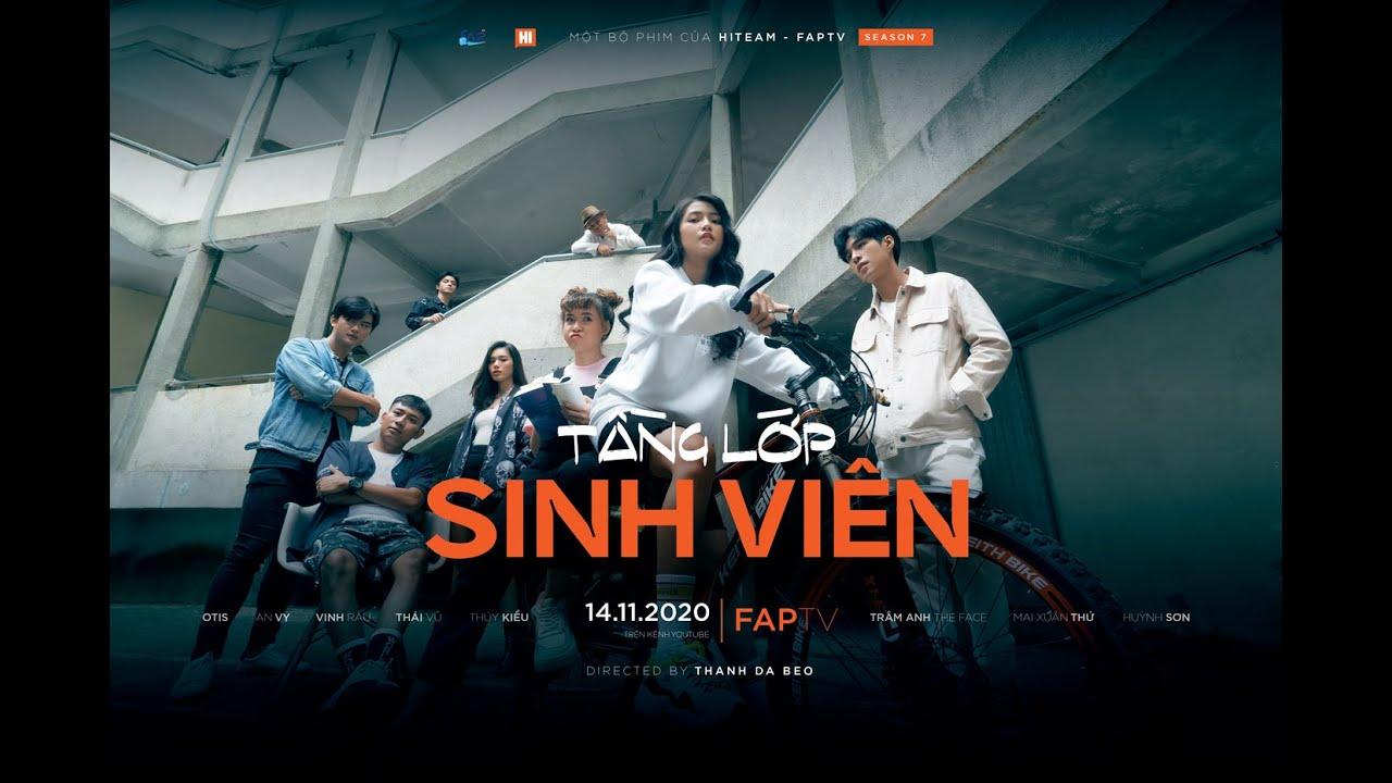 Trailer Tầng Lớp Sinh Viên- 14/11/2020 – Phim Tình Cảm- Sinh Viên || Hi Team x FAPtv
