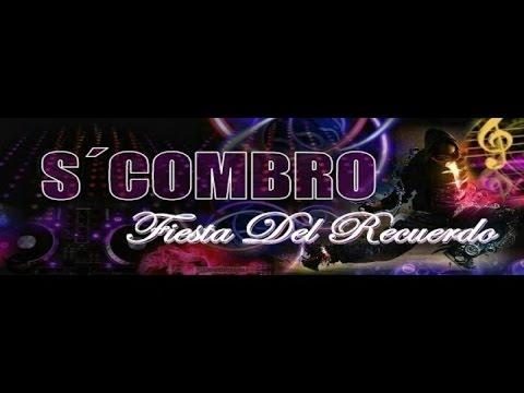 Fiesta Del Recuerdo 1 ( S'COMBRO BAILABLE )