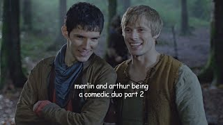 merlin and arthur being a comedic duo part 2
