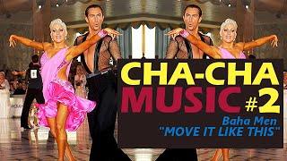 Cha cha cha music: H.S. Boys – Move It Like This