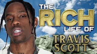 TRAVIS SCOTT   The RICH Life   FORBES 2018 Net Worth ( Cars, Mansions & More )