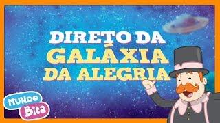 Mundo Bita - Direto da galáxia da alegria [vídeo promo]