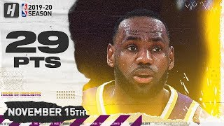 LeBron James Full Highlights vs Kings (2019.11.15) - 29 Pts, 11 Ast, 4 Reb!