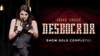 BRUNA LOUISE - DESBOCADA - SHOW COMPLETO