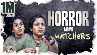 Horror Movie Watchers    Mahathalli
