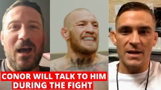 Conor McGregor's coach WARNS Dustin Poirier, Conor will TALK TO HIM in the middle of the fight..