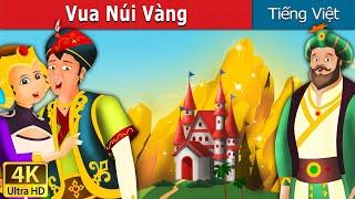 Vua Núi Vàng | Chuyen co tich | Truyện cổ tích | Truyện cổ tích việt nam