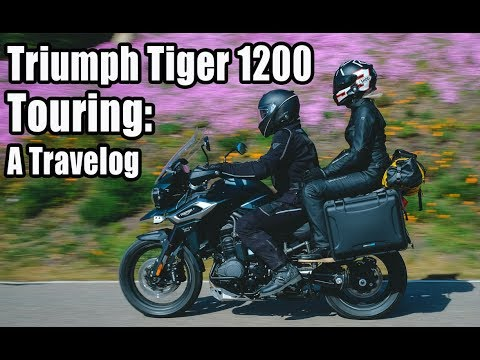 Touring on the 2018 Triumph Tiger 1200: A Travelog