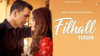 FILHALL (Teaser) – Akshay Kumar Ft Jaani
