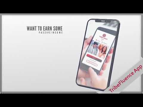 TribeFluence - Want to Earn Some Passive Income With Your Smartphone?
