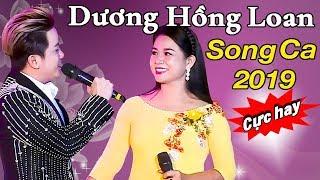 Dương Hồng Loan Song Ca Nhạc Trữ Tình 2019 - Đêm Tóc Rối ft. Khưu Huy Vũ