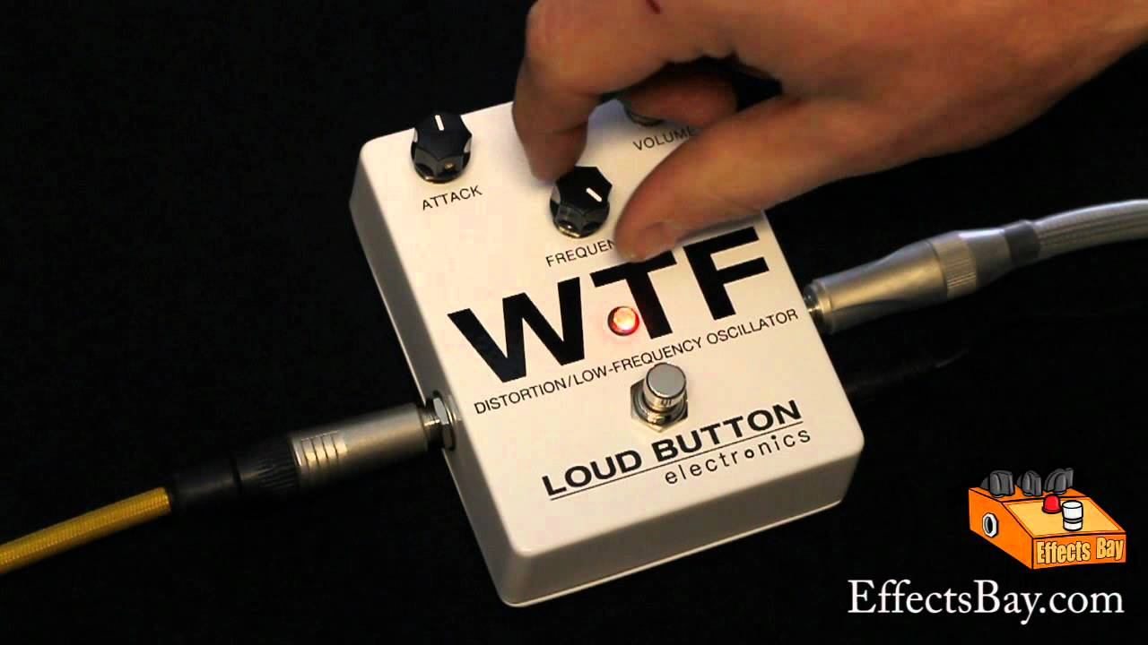 loud button electronics wtf distortion low frequency oscillator demo youtube. Black Bedroom Furniture Sets. Home Design Ideas