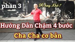🔴 Hướng Dẫn chậm 4 bước CHA CHA CHA  cơ bản cho người mới bắt đầu nhảy/ LEO