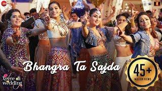 Bhangra Ta Sajda – Veere Di Wedding