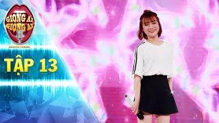 Giọng ải giọng ai 2 | tập 13: Cô nàng nhỏ nhắn khiến Hoài Lâm ngất ngây với ca khúc Là Em Đó