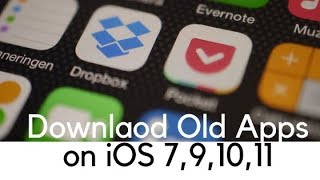 How to download older version of apps in iOS 7.1.2 or later