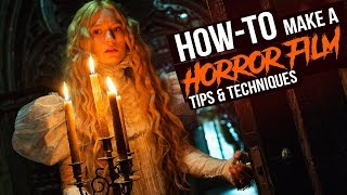 Horror Filmmaking - How to Make A Horror Movie