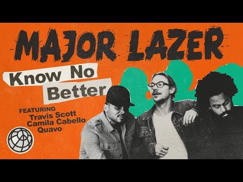 "Watch ""Know No Better (ft. Travis Scott, Camila Cabello & Quavo)"" on YouTube"