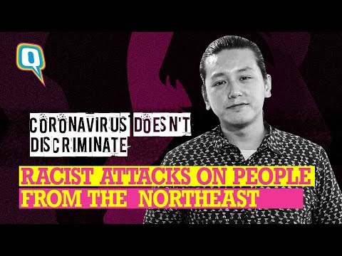 Coronavirus Racism: Stop attacking the people from Northeast India | The Quint