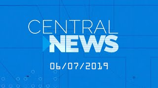 Central News 06/07/2019
