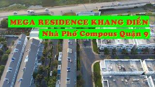 Vincity Quận 9 - Dự án nhà phố Mega Residence khang điền phường phú hữu quận 9