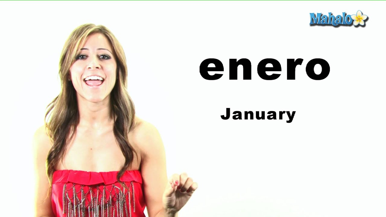 How To Say Quot January Quot In Spanish Youtube
