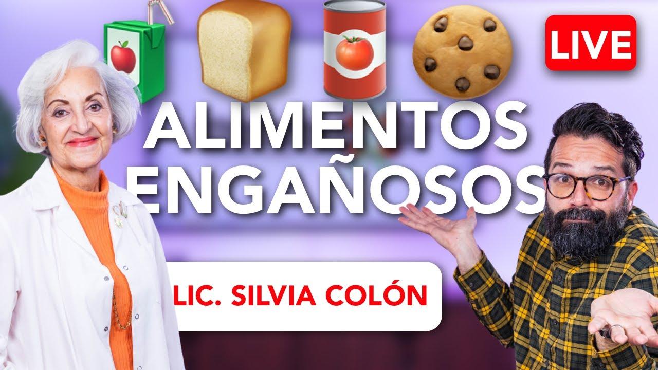 Alimentos Engañosos con la Lic. Silvia Colón Nutricionista y Educadora en Diabetes