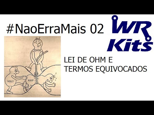 LEI DE OHM & TERMOS EQUIVOCADOS - #NaoErraMais 02