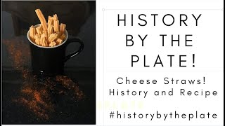 Cheese Straws! The History, and How to Make 'Em at Home!