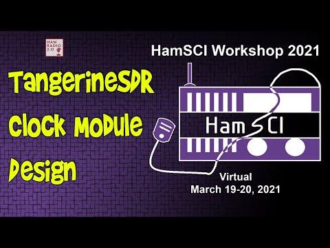 HamSCI 2021: TangerineSDR Clock Module Design