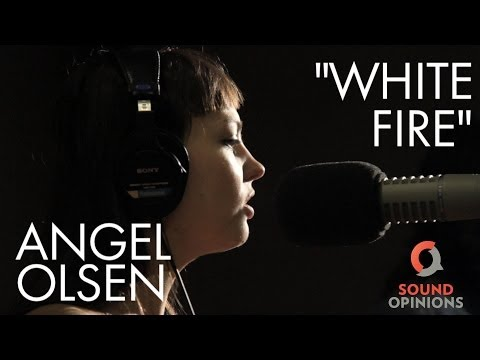Angel Olsen performs White Fire (Live on Sound Opinions)