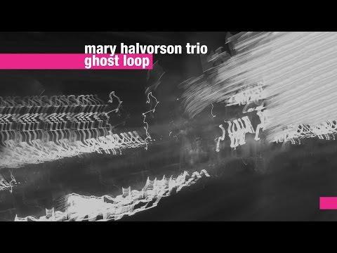 Mary Halvorson Trio - Ghost Loop online metal music video by MARY HALVORSON