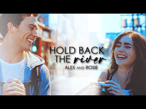 Alex & Rosie   Hold Back The River