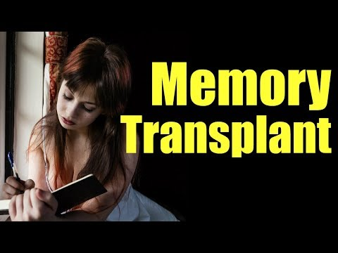 Memory Transplants  (the Cell Memory phenomenon)