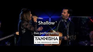 Shallow (Lady Gaga, Bradley Cooper / A Star Is Born) - Live Cover by YANNISHA & The MamaSaid Band