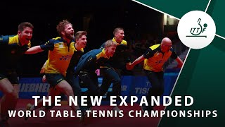 The New Expanded World Table Tennis Championships