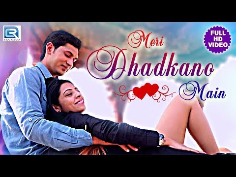 ROMANTIC HINDI SONG - Meri Dhadkano Main | Gurman Manu Kaur | FULL Video | Hindi Love Songs