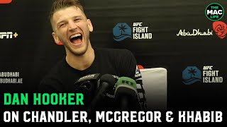 Dan Hooker on Khabib leaving before UFC 257: They probably can't have him and Conor in the same room