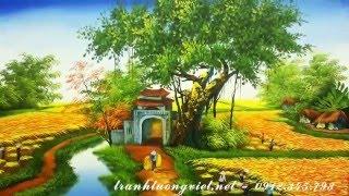 Phong cảnh làng quê đẹp nhất Việt Nam - Tranh sơn dầu đẹp nhất