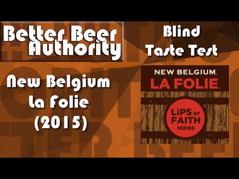 New Belgium La Folie (2015) - BBA Blind Taste Test