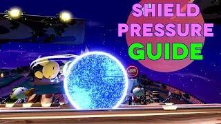 Shield Pressure Guide - Smash Ultimate