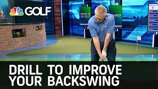 Drill to Improve Your Backswing | Golf Channel