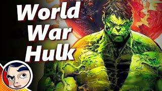 World War Hulk - Complete Story | Comicstorian