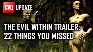 Evil Within Trailer - 22 Things You Missed