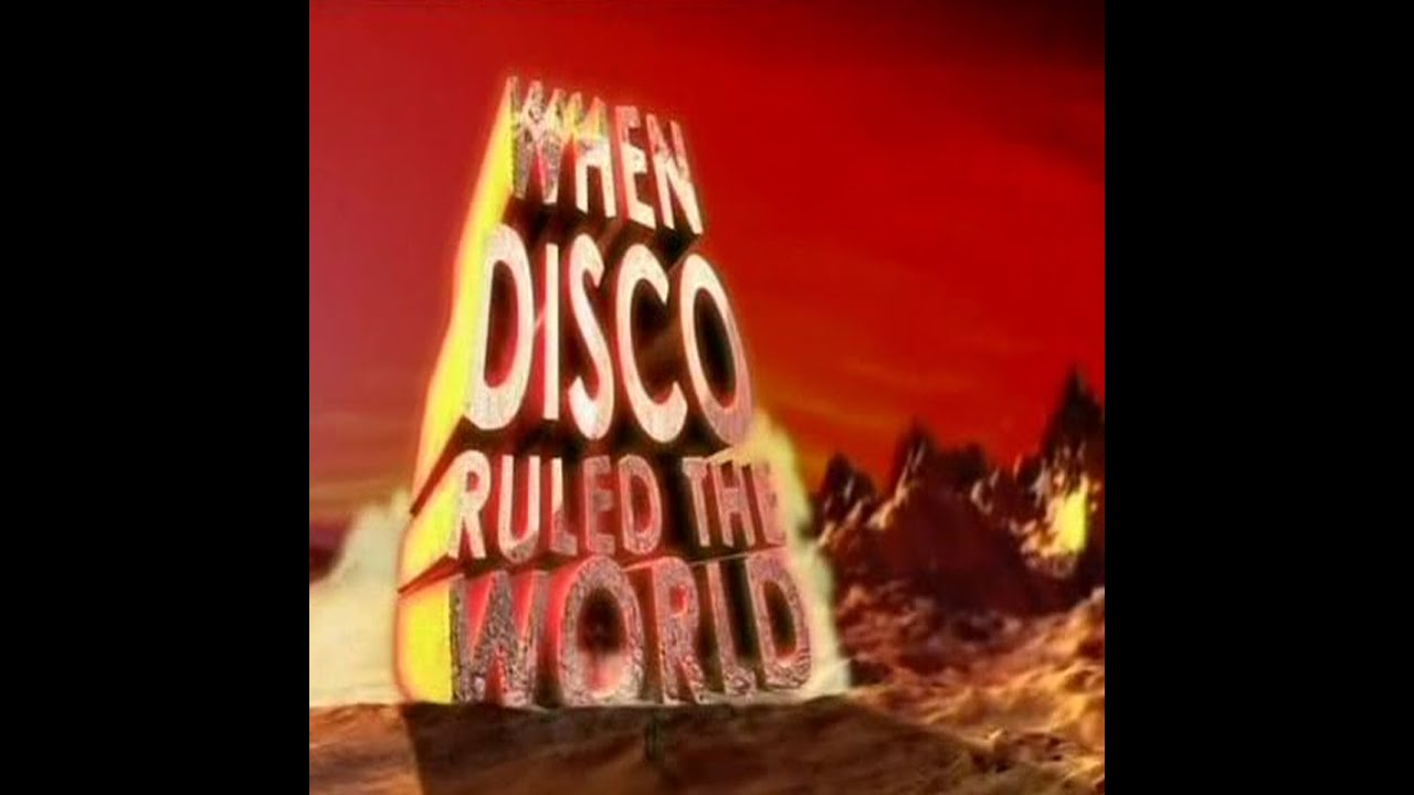 DISCO-MENTARY: When Disco Ruled The World (2005)