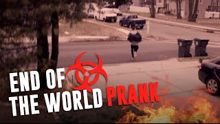 END OF THE WORLD PRANK