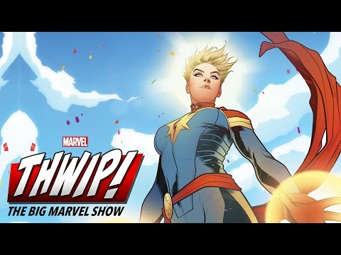 Captain Marvel on THWIP! The Big Marvel Show!
