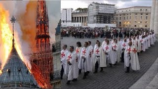 NOTRE DAME CATHEDRAL &  TEMPLAR'S MESSAGE - AFTER DEVASTING FIRE  !!