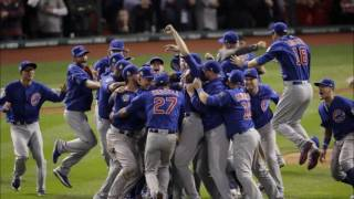 Cubs Win the World Series Montage (670 The Score)